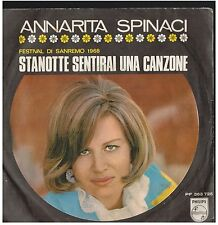 17231 - ANNARITA SPINACI - STANOTTE SENTIRAI UNA CANZONE