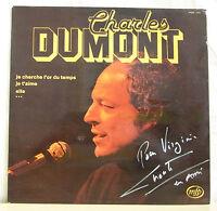 """33T Charles DUMONT Disque LP 12"""" JE CHERCHE L'OR DU TEMPS Dédicacé MFP 13431"""