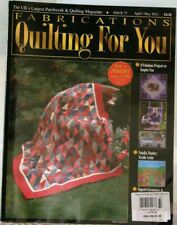 Fabrications QUILTING FOR YOU UK's Largest Patchwork & Quilting Magazine $9