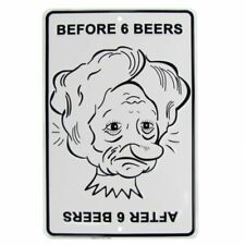 Before After 6 Beers Funny Metal US Made Sign Novelty Garage Bar Pub Wall Decor