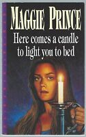 Here Comes A Candle To Light You To Bed Maggie Prince Dolphin Paperback 1997 G+
