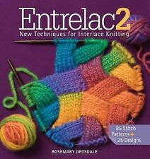 Entrelac 2: New Techniques for Interlace Knitting, Drysdale, Rosemary