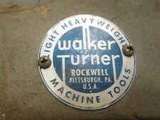 Walker Turner 17 Variable Speed 2 Drill Press Badge