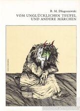 Vom unglücklichen Teufel und andere Märchen: Dlugoszewski, B.M.