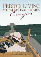 Period Living & Traditional Homes Escapes, Peter Brimacombe, New, Paperback