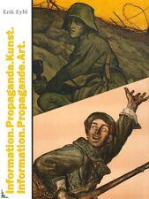 Information. Propagande. Art., livre de Erik Eybl