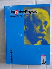 Impulse Physik Klasse 8-10 Rheinland-Pfalz
