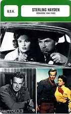 Actor Card. Fiche Cinéma Acteur. Sterling Hayden (U.S.A) Période 1941-1955