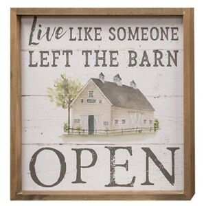 Live Like The Barn Door Is Open Framed Sign