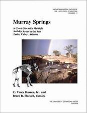 Murray Springs: A Clovis Site with Multiple Activity Areas in the San Pedro Va..