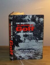 The Master Key to Success at Golf. Leslie King. 1962. 1st ed.