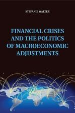 Political Economy of Institutions and Decisions: Financial Crises and the...
