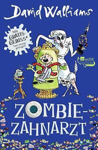 Zombie-Zahnarzt von David Walliams (2017, Gebundene Ausgabe), UNGELESEN