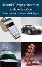 INDUSTRIAL DESIGN COMPETITION AND GLOBALIZATION Edited by Rusten Bryson 2010 HC