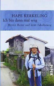 Ich bin dann mal weg: Meine Reise auf dem Jakobsweg von ...   Buch   Zustand gut