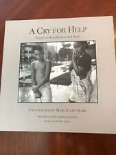 CRY FOR HELP: MARY ELLEN MARK Stories of Homelessness and Hope