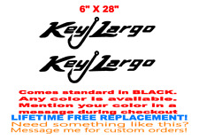 """PAIR OF 6""""X28""""  KEY LARGO BOAT HULL DECALS. MARINE GRADE YOUR COLOR CHOICE 186"""