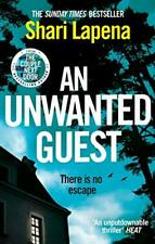 An Unwanted Guest By Shari Lapena. 9780552174879
