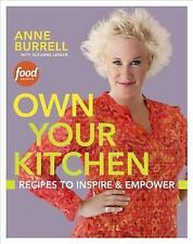 Own Your Kitchen: Recipes to Inspire & Empower-ExLibrary