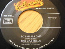 "THE CASTELLS - SO THIS IS LOVE / SACRED  7"" VINYL"