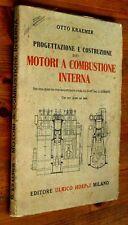 O. KRAEMER: Progettazione e costruzione dei motori a combustione interna  Hoepli