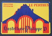 Ancienne étiquette HOTELLLERIE PHILIPPE D LE PERTHUS FRONTIERE ESPAGNE