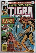 Bronze Age MARVEL CHILLERS Comic #6 TIGRA and RED WOLF *30 CENT VARIANT*  VF+