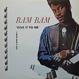 Bam Bam - Give It To Me - Serious Records - 1988 #762675