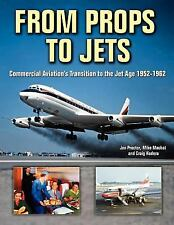 From Props To Jets: By Jon Proctor, Mike Machat, Craig Kodera