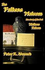 The Faltese Malcom: The real story about the second bird from Malta-ExLibrary