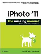 iPhoto '11: The Missing Manual Missing Manuals English and English Edition