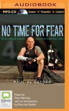No Time for Fear by Paul De Gelder (2015, MP3 CD, Unabridged)