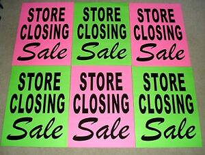 (6) STORE CLOSING SALE Window SIGNS  17.5 x 23 Black on Green & Pink Paper