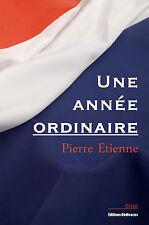 Une annee ordinaire, par Pierre Etienne