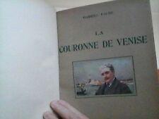 Gabriel Faure   La Couronne de Venise  P., De Boccard, 1919, in-4 relié