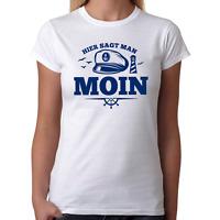 Hier sagt man MOIN Leuchtturm Maritim Nautical Ostsee Hamburg Meer Damen T-Shirt