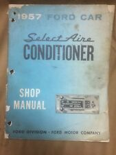 1957 Ford Car SelectAire Conditioner complete & original shop manual, select air