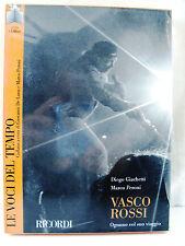 Vasco Rossi. Ognuno col suo viaggio Libro + CD di Diego Giachetti Marco Peroni