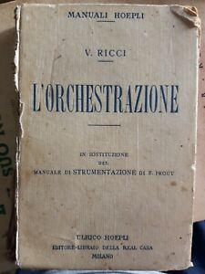 Ricci L'ORCHESTRAZIONE manuale Hoepli 1920 rif. GF