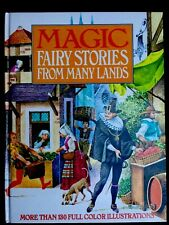 MAGIC FAIRY STORIES FROM MANY LANDS~1970's Childrens Book 130 Full Color Illustr