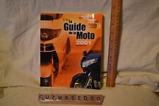 FRENCH CANADIAN SB BOOK : LE GUIDE DE LA MOTO 2001 : BERTRAND GAHEL