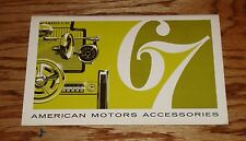 Original 1967 AMC American Motors Accessories Sales Brochure 67