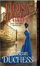 My American Duchess by Eloisa James (2016) New !