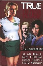 True Blood All Together Now 1 HC IDW 2011 NM 1 2 3 4 5 6 Ball Tischman