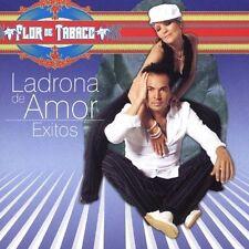 NEW - Ladrona De Amor: Exitos by Flor de Tabaco