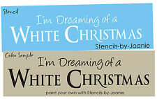 Stencil I'm Dreaming White Christmas Primitive Winter Holiday theme Art Signs