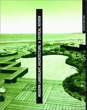 Modern Landscape Architecture: A Critical Review (The MIT Press) by