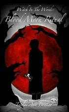Witch in the Woods: Blood Moon Ritual by Taylor Bunker (2014, Paperback)