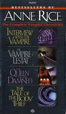 The Vampire Chronicles: The Complete Vampire Chronicles : Interview with the Vampire; The Vampire Lestat; The Queen of the Damned; The Tale of the Body Thief by Anne Rice (1993, Mass Market / Mass Market)