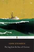 The Log From The Sea Of Cortez (penguin Classics): By John Steinbeck